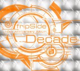 fripSide Decade着弾!