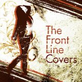 The Front Line Coversがなかなか良さ気